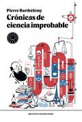 CRÓNICAS DE CIENCIA IMPROBABLE.
