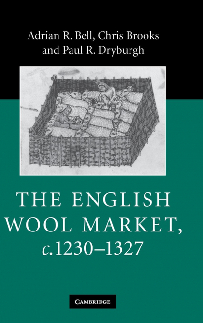 THE ENGLISH WOOL MARKET, C.1230-1327