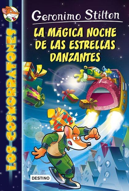 LA MÁGICA NOCHE DE LAS ESTRELLAS DANZANTES. COSMORRATONES 8