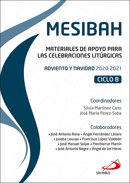 MESIBAH. MATERIALES DE APOYO PARA LAS CELEBRACIONES LITÚRGICAS. ADVIENTO Y NAVIDAD 2020-2