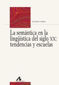 LA SEMÁNTICA EN LINGÜISTICA SIGLO XX