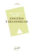 ENSUEÑOS Y DESASOSIEGOS.