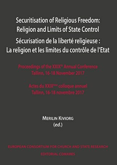 SECURITISATION OF RELIGIOUS FREEDOM: RELIGION AND LIMITS OF STATE CONTROL.