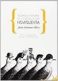 TEORÍA E HISTORIA DE LA REVOLUCIÓN NOVIOLENTA.