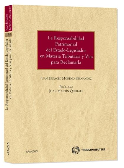 LA RESPONSABILIDAD PATRIMONIAL DEL ESTADO-LEGISLADOR EN MATERIA TRIBUTARIA Y VÍAS PARA RECLAMAR