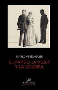 MARIDO LA MUJER Y LA SOMBRA,EL