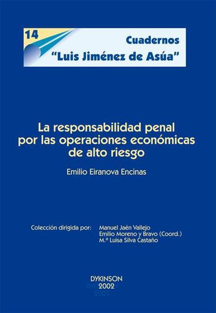 La responsabilidad penal por las operaciones económicas de alto riesgo