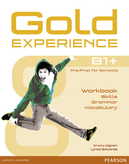 GOLD EXPERIENCE LANGUAGE AND SKILLS WORKBOOK B1
