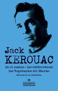 JACK KEROUAC : EN EL CAMINO  LOS SUBTERRÁNEOS  LOS VAGABUNDOS DEL DHARMA