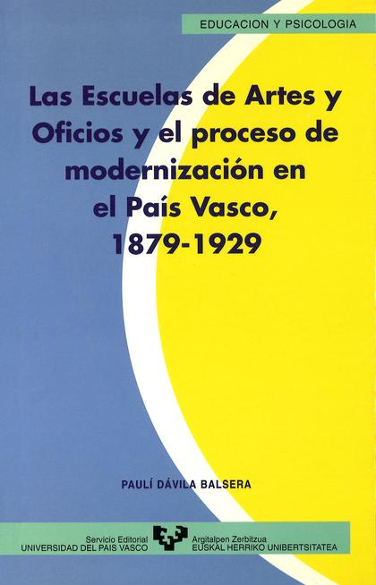 LAS ESCUELAS DE ARTES Y OFICIOS Y EL PROCESO DE MODERNIZACIÓN EN EL PA