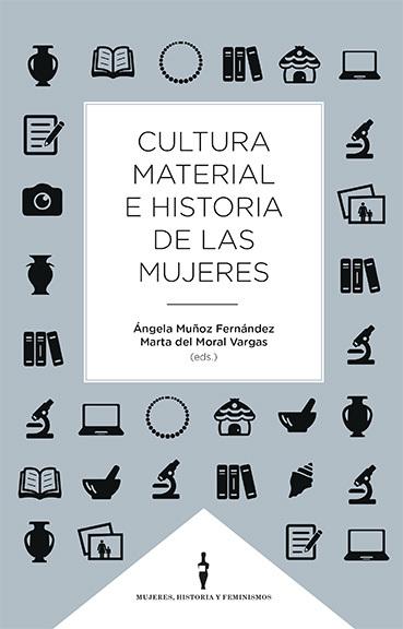 CULTURA MATERIAL E HISTORIA DE LA MUJERES.