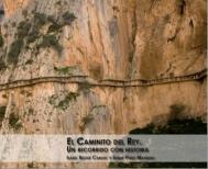 EL CAMINITO DEL REY. UN RECORRIDO CON HISTORIA