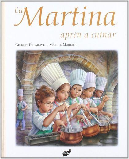 LA MARTINA APRÈN A CUINAR.