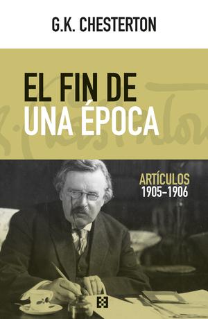 EL FIN DE UNA EPOCA (ARTICULOS 1905-1906)