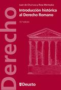 INTRODUCCIÓN HISTORICA AL DERECHO ROMANO.