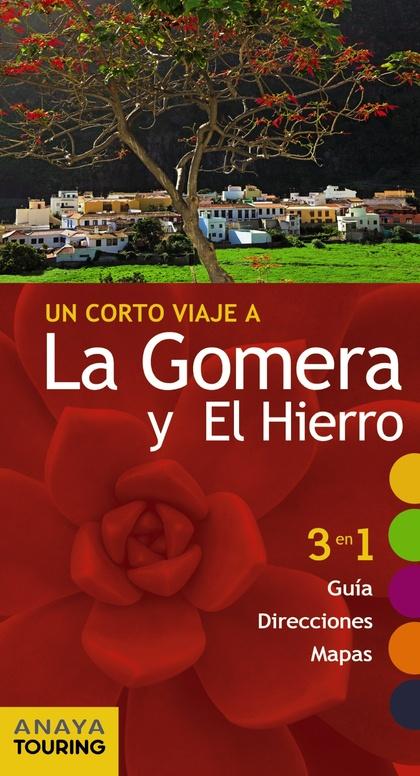 LA GOMERA Y EL HIERRO.