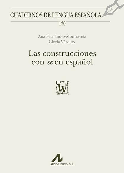 """LAS CONSTRUCCIONES CON """"SE"""" EN ESPAÑOL."""