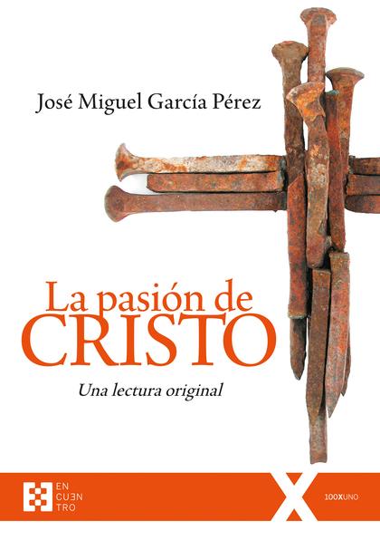 PASIÓN DE CRISTO, LA