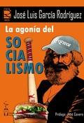 LA AGONÍA DEL SOCIALISMO.