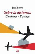 SOBRE LA DISTÀNCIA : CATALUNYA-ESPANYA
