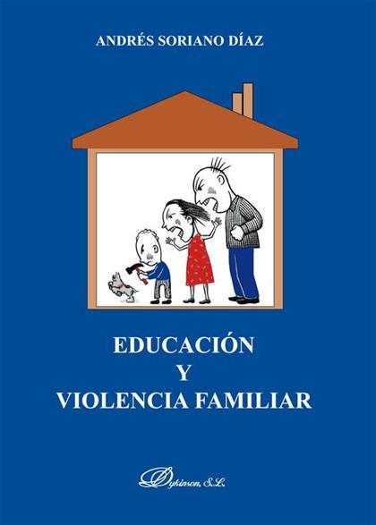 EDUCACIÓN Y VIOLENCIA FAMILIAR