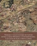 NOBLEZA Y COLECCIONISMO DE TAPICES ENTRE LA EDAD MODERNA Y CONTEMPORANEA