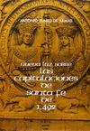 NUEVA LUZ SOBRE LAS CAPITULACIONES DE SANTA FE DE 1492 CONCERTADAS ENTRE LOS REYES CATÓLICOS Y
