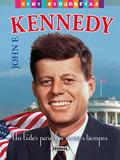 JOHN F. KENNEDY. UN LIDER PARA LOS NUEVOS TIEMPOS.