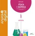 FÍSICA I QUÍMICA 1. BATXILLERAT. ANAYA + DIGITAL..