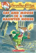 CAT AND MOUSE IN A HAUNTED HOUSE. CAT AND MOUSE IN A HAUNTED HOUSE