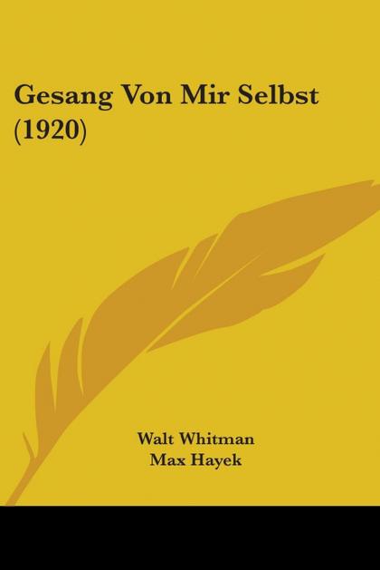 GESANG VON MIR SELBST (1920)