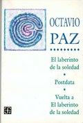 LABERINTO DE LA SOLEDAD, EL/ POSDATA / VUELTA A EL LABERINTO DE LA SOLEDAD. LABERINTO DE LA SOL