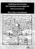 JUDÍOS Y CONVERSOS DE CASTILLA EN EL SIGLO XV                                   DATOS Y COMENTA