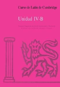 CURSO DE LATÍN DE CAMBRIDGE LIBRO DEL ALUMNO IV-B. VERSIÓN ESPAÑOLA