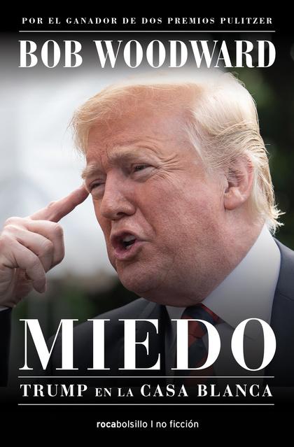 MIEDO. TRUMP EN LA CASA BLANCA.