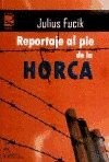 REPORTAJE AL PIE DE LA HORCA.