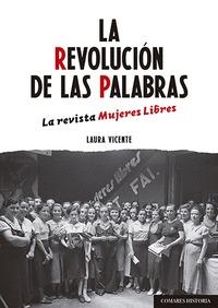 LA REVOLUCION DE LAS PALABRAS.