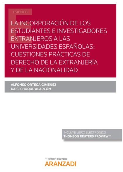 INCORPORACION DE ESTUDIANTES E INVESTIGADORES EXTRANJEROS.