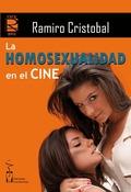 LA HOMOSEXUALIDAD EN EL CINE.