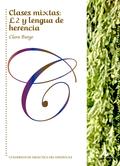 CLASES MIXTAS: L2 Y LENGUA DE HERENCIA