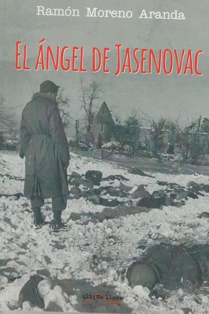 EL ÁNGEL DE JASENOVAC.