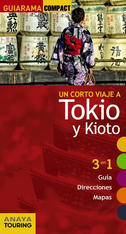 TOKIO Y KIOTO.