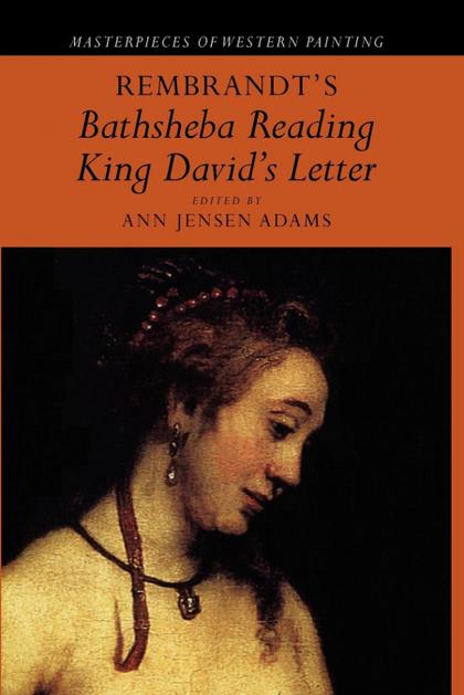 REMBRANDT´S ´BATHSHEBA READING KING DAVID´S LETTER´