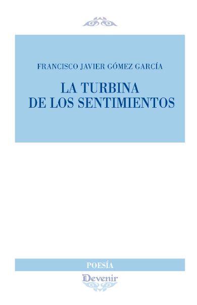 LA TURBINA DE LOS SENTIMIENTOS.