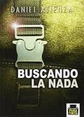 BUSCANDO LA NADA