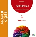 MATEMATIKA I. BATXILERGOA. ANAYA + DIGITAL..