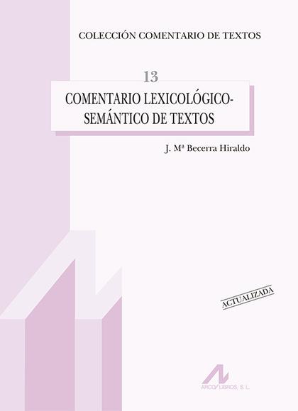 COMENTARIO LEXICOLÓGICO-SEMÁNTICO DE TEXTOS. (ACTUALIZADA).