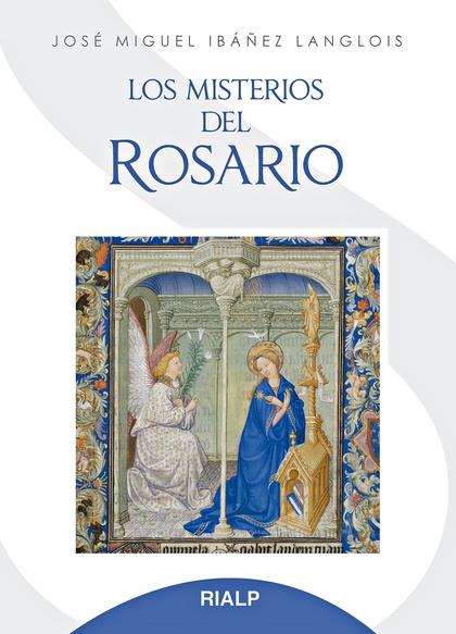 LOS MISTERIOS DEL ROSARIO.