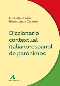 DICCIONARIO CONTEXTUAL ITALIANO-ESPAÑOL DE PARÓNIMOS