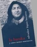 LA BARAKA Y OTROS TEXTOS MARRUECOS.